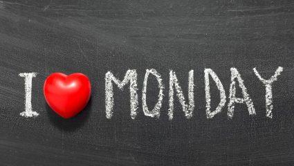 5 παράλογοι λόγοι για τους οποίους η Δευτέρα είναι η καλύτερη μέρα της εβδομάδας