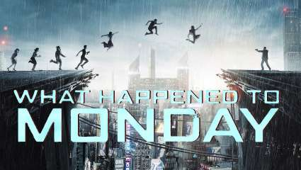 What Happened to Monday: Ο φετινός κομήτης του ευρωπαϊκού σινεμά